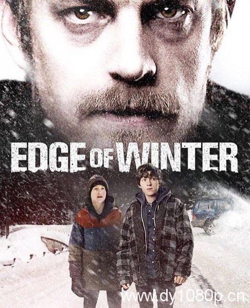 2016最新电影《凛冬边缘》BT迅雷高清下载