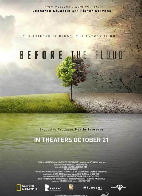 2016年 《洪水泛滥之前》莱昂纳多·迪卡普里奥的全新纪录片