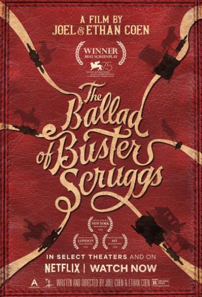 2018欧美动作《巴斯特·斯克鲁格斯的歌谣》豆瓣8.0高分西部大片